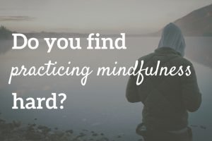 The common mindfulness practice challenges