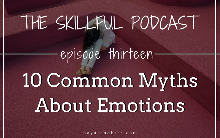 10 Common Myths About Emotions